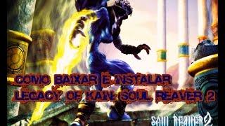 Como baixar e instalar Legacy of Kain: Soul Reaver 2