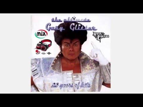 Gary Glitter Mix  (DJ John B.)