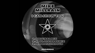 Mike Millrain - I Can Show You