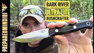 Bark River Ultra Lite Bushcrafter Sharp as Preparedmind101