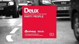 Deux - Party People Original mix - URB063