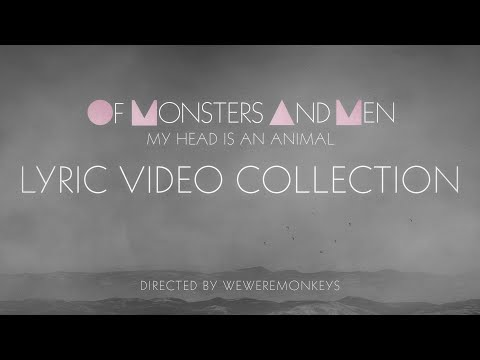 Of Monsters and Men // My Head Is An Animal - Lyric Video Collection Preview