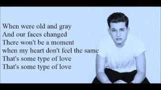 Charlie Puth - Some Type of Love [Lyrics]