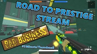 Im Bored, Lets Ride The Road To Prestige! (Roblox Bad Business)