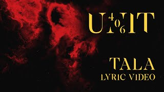 Unit406 - Tala (Official Lyric Video)