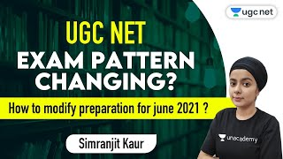 UGC NET 2021| Exam Updates by Simranjit Kaur | New Exam Pattern | Tips for JRF June 2021 Preparation
