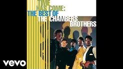 The Chambers Brothers - Time Has Come Today (Audio)