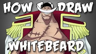 Draw Whitebeard From One Piece - Quick Simple Easy How To Steps For Beginners エドワード・ニューゲート