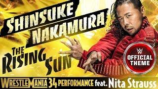 Shinsuke Nakamura - The Rising Sun (WrestleMania 34 Performance) feat. Nita Strauss