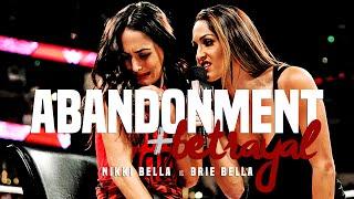 Abandonment & Betrayal: Nikki Bella vs. Brie Bella Promo