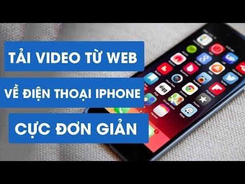Cách để tải video từ trang web vào iPhone miễn phí