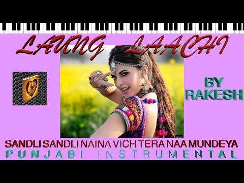 Laung-Laachi-Sandli Sandli-Punjabi Instrumental