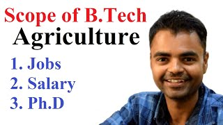 Scope of Agriculture Engineering in India, Salary, Govt Jobs, M.Tech, Ph.d, Private Jobs