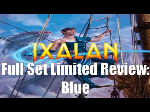 Ixalan Full Set Limited Review:  Blue
