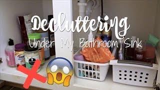 DECLUTTERING UNDER MY BATHROOM SINK