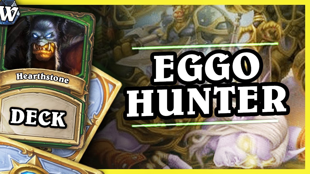 "Szef kuchni poleca: ""EGGO HUNTER"" – Hearthstone Deck Wild (K&C)"