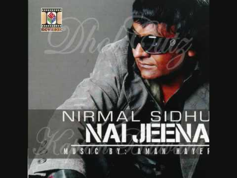 [HQ]Main Tenu Pyaar Karda-Nirmal Sidhu [FULL SONG]