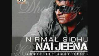 [HQ]Main Tenu Pyaar Karda-Nirmal Sidhu [FULL SONG]