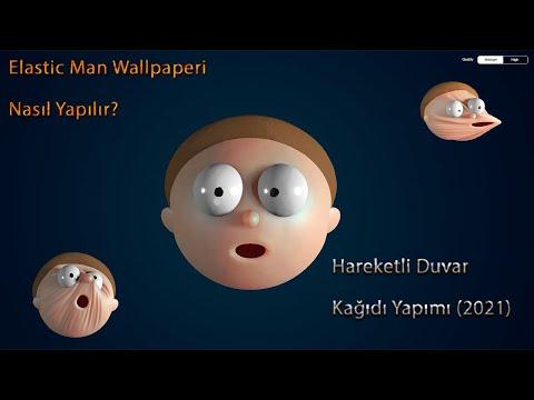 Elastic Man Wallpaper Nasıl Yapılır?   Hareketli Arka Plan Yapımı (Wallpaper Engine)