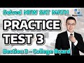 Solved New Sat Math - Practice Test 3   Section 3 College Board