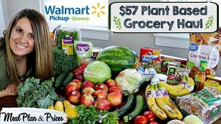 WALMART GROCERY PICKUP HAUL 2018 :: PLANT BASED GROCERY HAUL & MEAL PLAN :: FAMILY OF 5