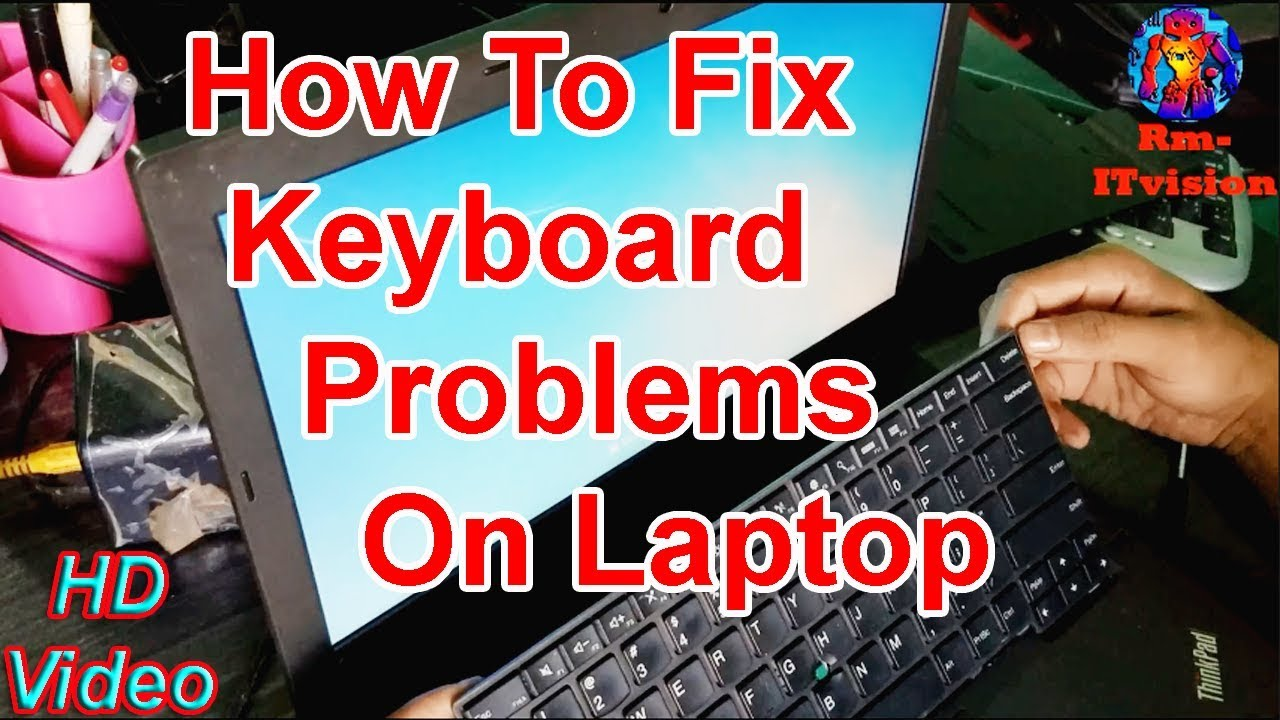 How To Fix Keyboard Problems On Laptop| Laptop Keyboard Not Working|Laptop  Keys Not Working Solution