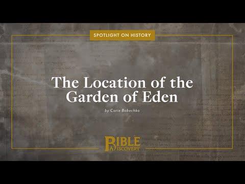 Where is the Garden of Eden?   Spotlight on History   The Location of the Garden of Eden