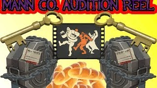 TF2 : Opening Mann Co. Audition Reels