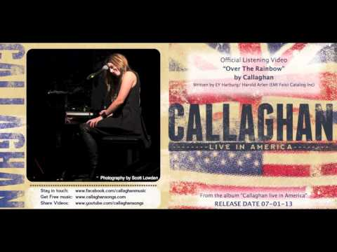 """Callaghan - """"Over The Rainbow"""" - Listening Video"""