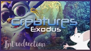 An Introduction to The Ship - Creatures Exodus