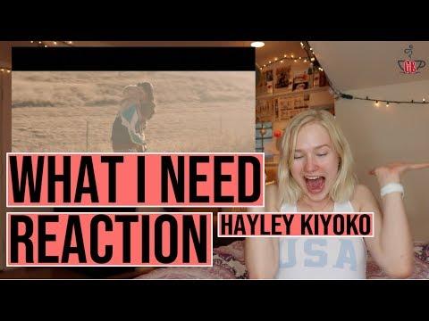 WHAT I NEED HAYLEY KIYOKO & KEHLANI...