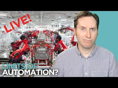 """Elon Changes Tune On Automation - """"Humans Are Underrated""""   Wednesday News"""
