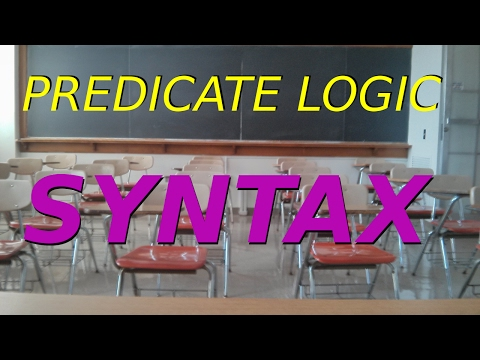 Predicate Logic: Basic Syntax