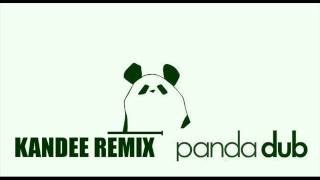 KANDEE remix PANDA DUB  - Skattraction (dubwise attraction)