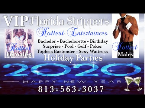 Happy New Year's 2020 Holiday Strippers | Tampa, FL | Bachelor - Birthday - Private Parties