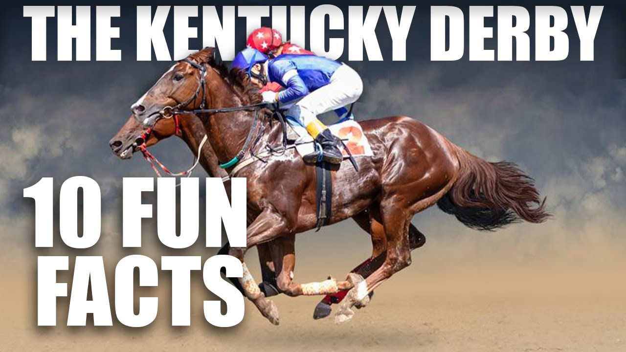 10 Fun Facts About The Kentucky Derby 2019 Youtube