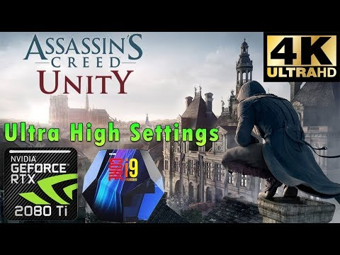 assassins-creed-unity-4k-|-ultra-high-settings-|-rtx-2080-ti-|-i9-9900k-5ghz