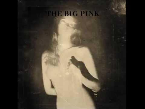 The Big Pink - Crystal Visions