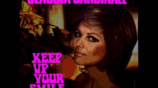 CLAUDIA CARDINALE - Keep up your smile