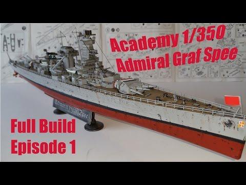 Academy 1 350 Admiral Graf Spee Full Build - Episode 1