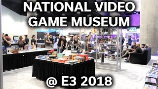 National Video Game Museum - E3 2018