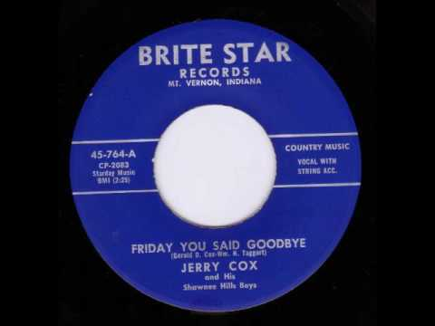 Jerry Cox and His Shawnee Hills Boys Friday You Said Goodbye BRITE STAR 764 A