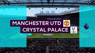 FIFA 20 | Premier League 19-20 Manchester United vs Crystal Palace  | Gameplay PC