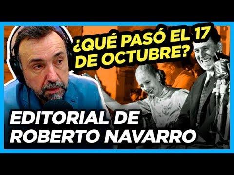 Editorial de Roberto Navarro sobre el Día de la Lealtad