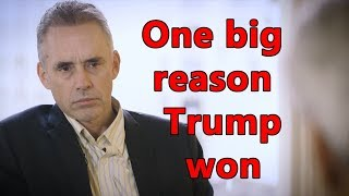 One Big Reason Trump Won - Jordan peterson, Jon Haidt