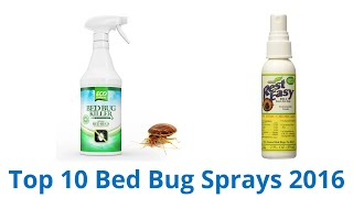 10 Best Bed Bug Sprays 2016