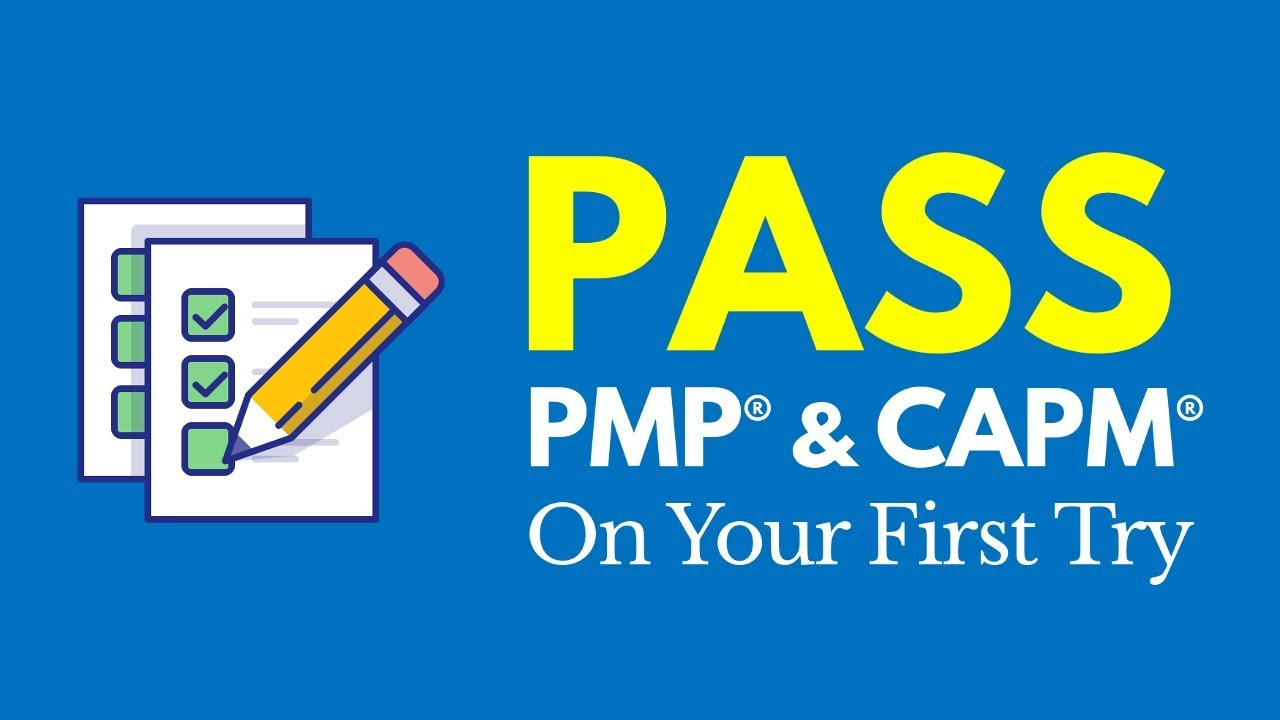 how to pass capm on first try