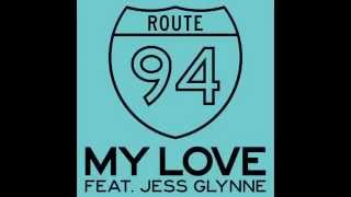 Route 94 feat jessy glimmey my love