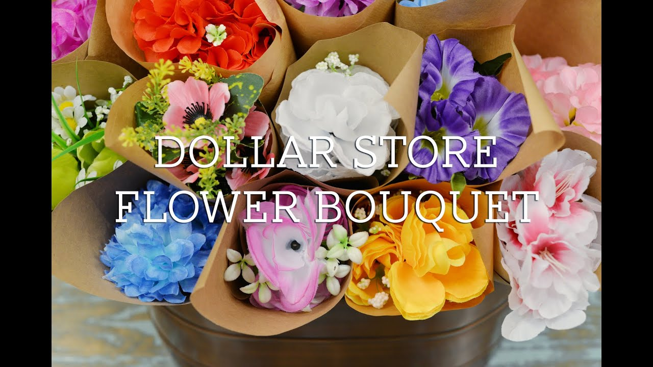 Dollar Store Flower Bouquet Youtube