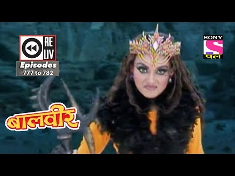 Weekly Reliv | Baalveer | 11th November To 17th November 2017 | Episode 777 To 782